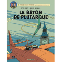 BLAKE ET MORTIMER - T23 - LE BATON DE PLUTARQUE