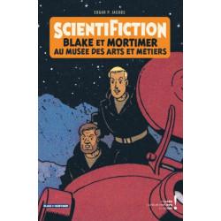 AUTOUR DE BLAKE  MORTIMER - TOME 13 - SCIENTIFICTION - CATALOGUE DEXPOSITION ARTS ET METIERS