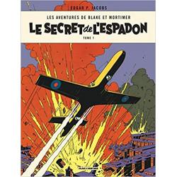 BLAKE ET MORTIMER - LE SECRET DE LESPADON T1