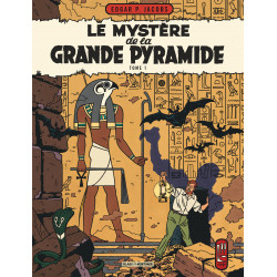 LE MYSTERE DE LA GRANDE PYRAMIDE T1 - BLAKE ET MORTIMER - T4