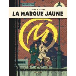 LA MARQUE JAUNE - BLAKE ET MORTIMER - T6