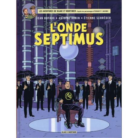 BLAKE ET MORTIMER - T22 - LONDE SEPTIMUS
