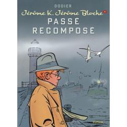 JEROME K JEROME BLOCHE - TOME 4 - PASSE RECOMPOSE NOUVELLE MAQUETTE