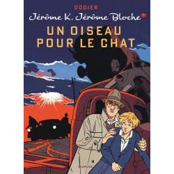 JEROME K JEROME BLOCHE - TOME 7 - UN OISEAU POUR LE CHAT REEDITION