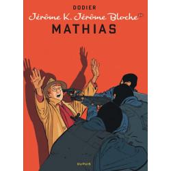 JEROME K JEROME BLOCHE - TOME 22 - MATHIAS