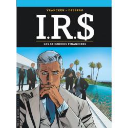 IRS - IRD - TOME 19 - LES SEIGNEURS FINANCIERS