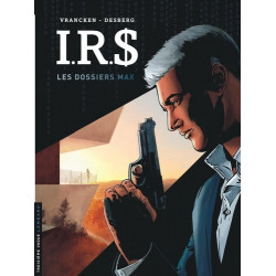 IRS - IRD - TOME 0 - LES DOSSIERS MAX