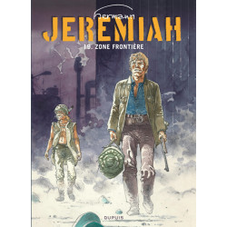 JEREMIAH DUPUIS - JEREMIAH - TOME 19 - ZONE FRONTIERE