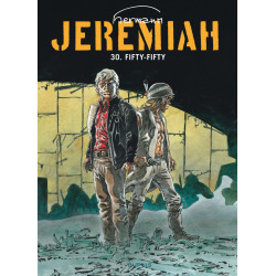 JEREMIAH DUPUIS - JEREMIAH - TOME 30 - FIFTY-FIFTY