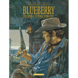 BLUEBERRY - TOME 6 - HOMME A LETOILE DARGENT L