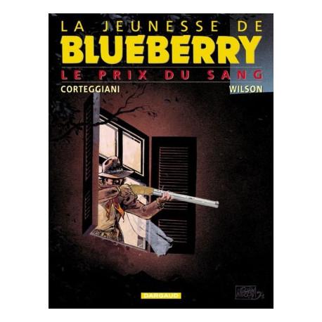 JEUNESSE DE BLUEBERRY LA - TOME 9 - PRIX DU SANG LE