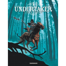UNDERTAKER - TOME 3 - LOGRE DE SUTTER CAMP