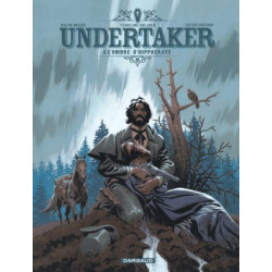 UNDERTAKER - TOME 4 - LOMBRE DHIPPOCRATE