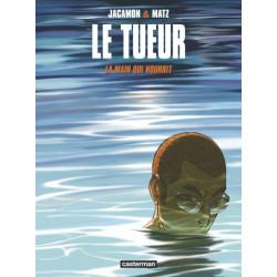 LE TUEUR - T12 - LA MAIN QUI NOURRIT