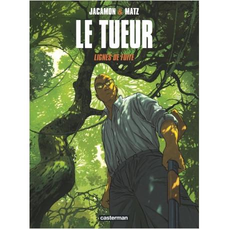 LE TUEUR - T13 - LIGNES DE FUITE