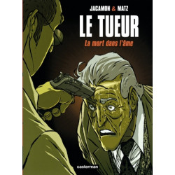 LE TUEUR - T05 - LA MORT DANS LAME