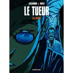 LE TUEUR - T03 - LA DETTE