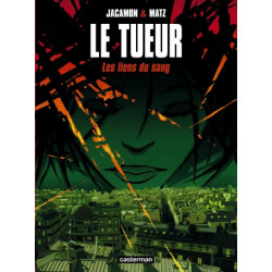LE TUEUR - T04 - LES LIENS DU SANG