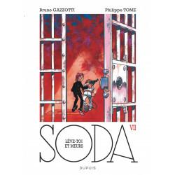 SODA - T7 - LEVE-TOI ET MEURS  REEDITION