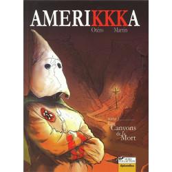 AMERIKKKA T1 - LES CANYONS DE LA MORT