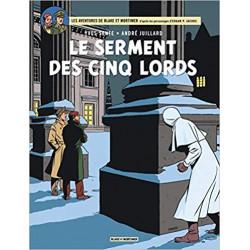 LE SERMENT DES CINQ LORDS - BLAKE ET MORTIMER - T21