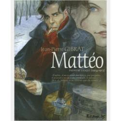 MATTEO TOME 1-PREMIERE EPOQUE 1914-1915