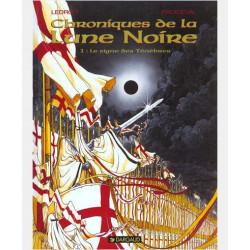 LES CHRONIQUES LA LUNE NOIRE - LES CHRONIQUES DE LA LUNE NOIRE  - TOME 1 - SIGNE DES TENEBRES LE