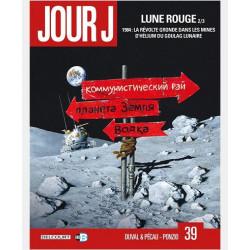 JOUR J T39 LUNE ROUGE PARTIE 2
