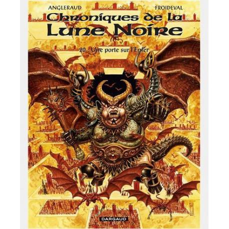 LES CHRONIQUES LA LUNE NOIRE - LES CHRONIQUES DE LA LUNE NOIRE  - TOME 20 - UNE PORTE SUR LENFER