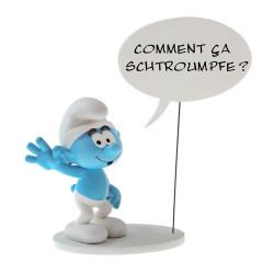 SCHTROUMPF BULLE - COMMENT CA SCHTROUMPFE