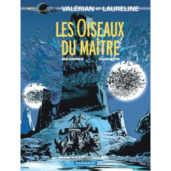 VALERIAN - TOME 5 - OISEAUX DU MAITRE LES