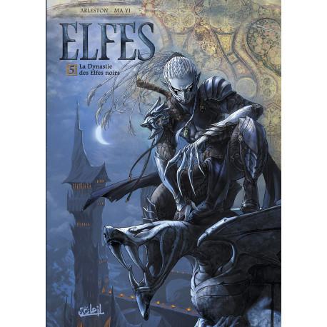 ELFES T05 - LA DYNASTIE DES ELFES NOIRS