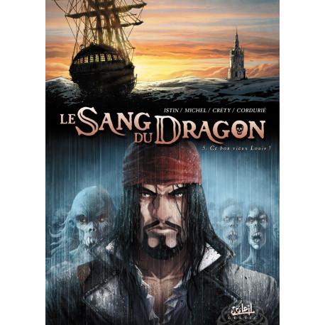 LE SANG DU DRAGON T05