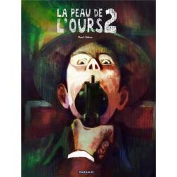 LA PEAU DE LOURS - TOME 2