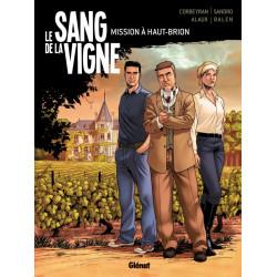 LE SANG DE LA VIGNE - TOME 01 - MISSION A HAUT-BRION