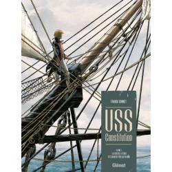 USS CONSTITUTION - TOME 01 - LA JUSTICE A TERRE EST SOUVENT PIRE QUEN MER