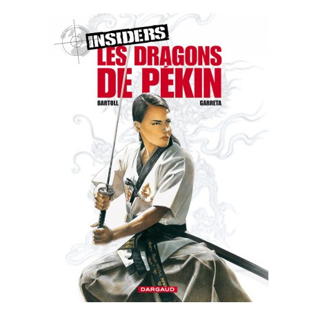 INSIDERS - LES DRAGONS DE PEKIN T7