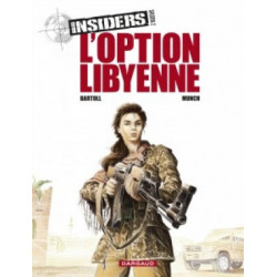 INSIDERS - SAISON 2 - TOME 4 -  LOPTION LIBYENNE
