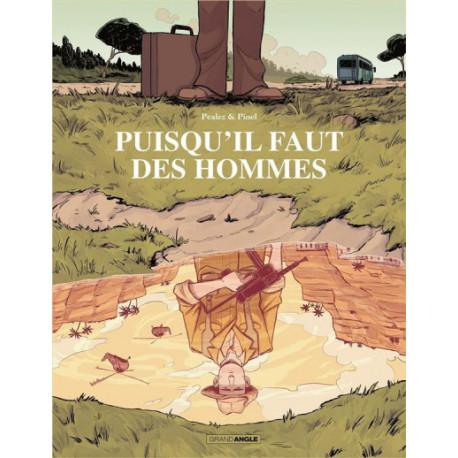 PUISQUIL FAUT DES HOMMES - HISTOIRE COMPLETE