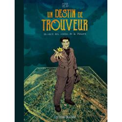 UN DESTIN DE TROUVEUR - T01
