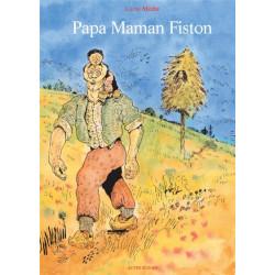 PAPA MAMAN FISTON
