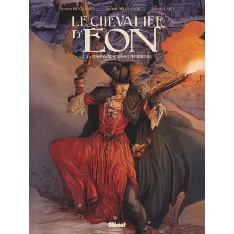 LE CHEVALIER DEON - TOME 02 - LA CONSPIRATION DE SAINT-PETERSBOURG