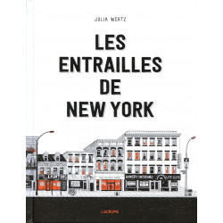 LES ENTRAILLES DE NEW YORK