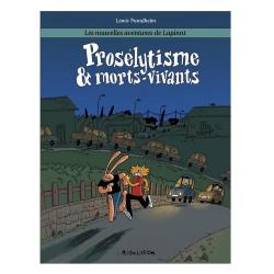 PROSELYTISME  MORTS-VIVANTS - LAPINOT T3