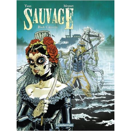 SAUVAGE - T05 - BLACK CALAVERA
