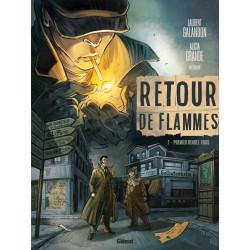 RETOUR DE FLAMMES - TOME 01 - PREMIER RENDEZ-VOUS