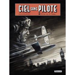 CIEL SANS PILOTE - TOME 1 - TERREUR SUR LA TAMISE 12