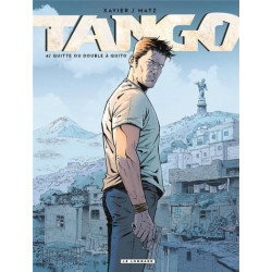 TANGO - TOME 4 - QUITTE OU DOUBLE A QUITO