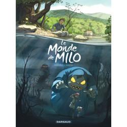 LE MONDE DE MILO - TOME 1
