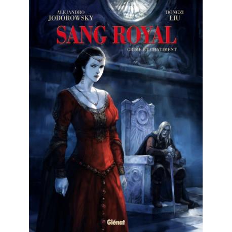 SANG ROYAL - TOME 02 - CRIME ET CHATIMENT